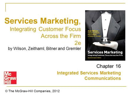 Services Marketing, Integrating Customer Focus Across the Firm 2e