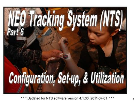 1 * * * Updated for NTS software version 4.1.30, 2011-07-01 * * *