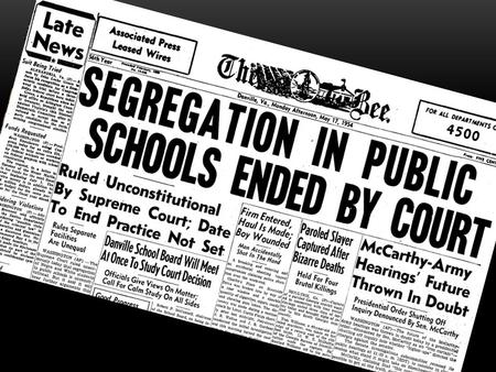 Matt Selby. BROWN VS BOARD OVERVIEW Segregation was commonplace in many public areas in the United States in the 50s 12 parents filed a suit against the.