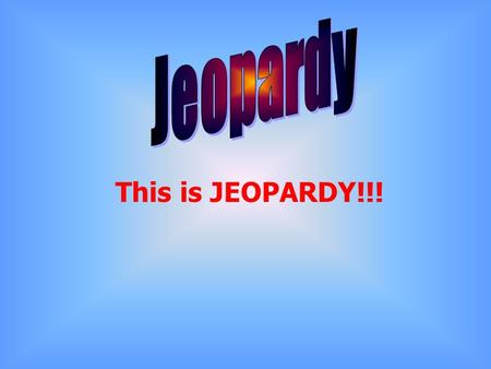 This is JEOPARDY!!! Final Jeopardy Question Number and Operations Algebra 500 ??? Area Perimeter Geometry 100 200 300 400 500 400 300 200 100 200 300.