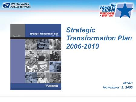 MTAC November 2, 2005 Strategic Transformation Plan 2006-2010.
