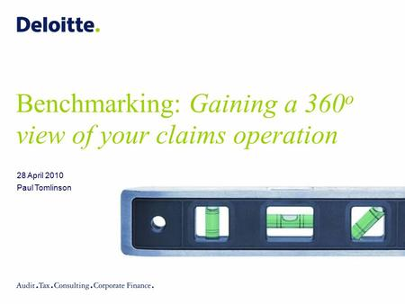 Benchmarking: Gaining a 360o view of your claims operation