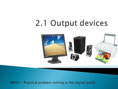 INFO1 – Practical problem solving in the digital world.