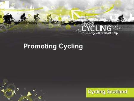 Promoting Cycling. Cycling: positives and barriers? TASK: in groups come up with: 5 positive things about cycling 5 'barriers' to cycling.