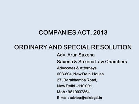 COMPANIES ACT, 2013 ORDINARY AND SPECIAL RESOLUTION