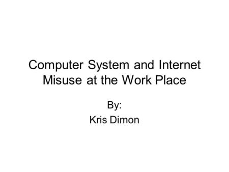 uses and misuses of computer Use and misuse of internet by semi-urban and rural youth in india:  afford to have a home computer and an uninterrupted internet connection but the.