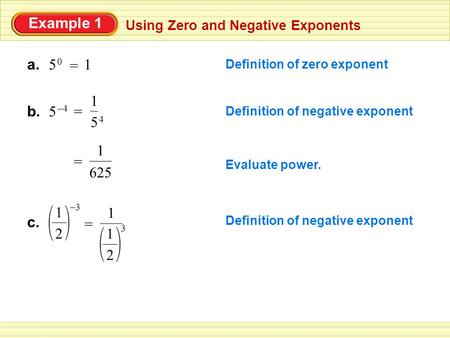Example 1 Using Zero and Negative Exponents a. 5 0