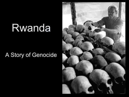 "Rwanda A Story of Genocide. ""Denouncing evil is a far cry from doing good."" ― Philip GourevitchPhilip Gourevitch ""The hottest places in hell are reserved."