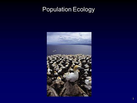 1 Population Ecology. 2 Environmental Variation Key elements of an organism's environment include: – temperature – water – sunlight – Soil – Classical.