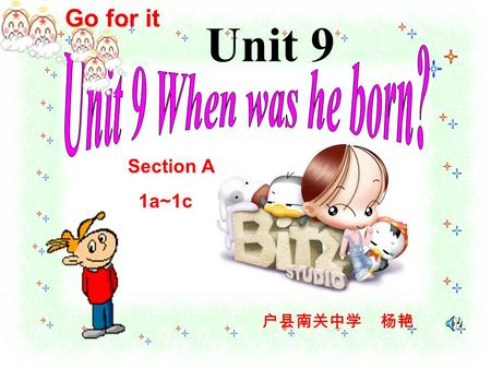 Go for it Unit 9 Section A 1a~1c 户县南关中学 杨艳 International Sports Stars adj. 国际的 ; 世界 ( 性 ) 的.