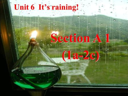 Unit 6 It's raining! Section A 1 (1a-2c). What's she/he doing?