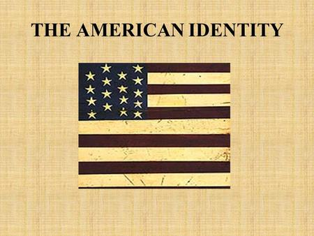 THE AMERICAN IDENTITY. Land ownership in the colonies was the means to wealth. Wealth, in turn, determined social standing. Most colonists were in the.