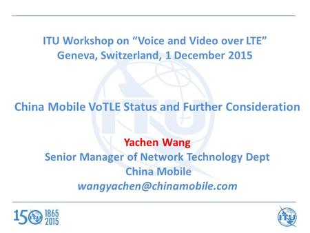 China Mobile VoTLE Status and Further Consideration