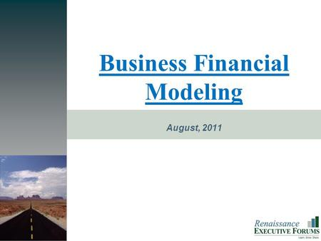 PROMISE Business Financial Modeling August, 2011.