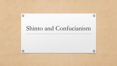 Shinto and Confucianism