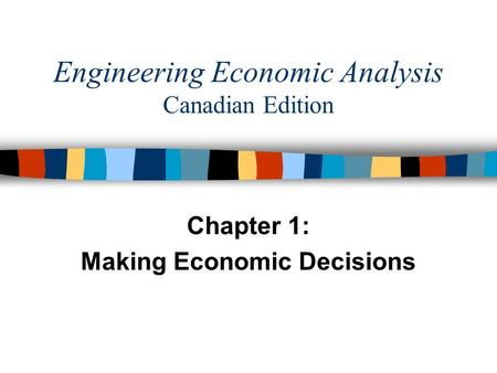 engineering economic decisions Economic decision making is the process of making business decisions involving money the purpose of making these decisions is generally to come up with strategies that help to either make the.