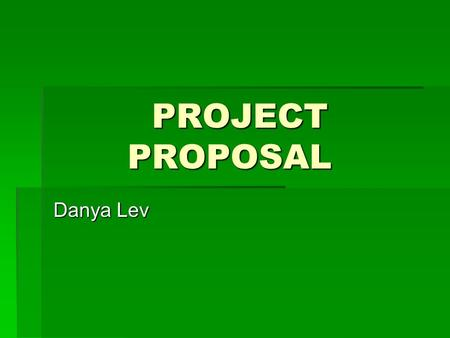 PROJECT PROPOSAL Danya Lev. THE QUESTION  ARE STUDENTS WHO WORK OUT MORE HAPPY?  This is a good topic to research because individuals in general have.