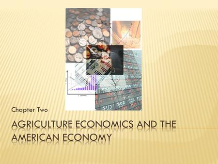 Chapter Two.  Define economics  Explain three major components of economics  Discuss three basic economic questions  Explain six types of economic.