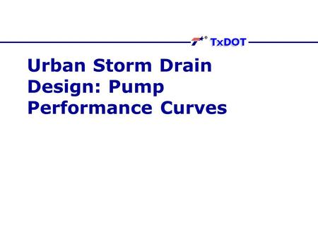Urban Storm Drain Design: Pump Performance Curves.