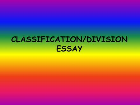 Writing Topics on Classification