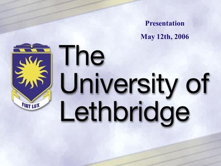Presentation May 12th, 2006. Eastern Slopes Exploration: Designing a Virtual Field Trip Dr. Marlo Steed Faculty of Education.