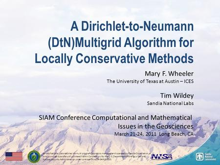 A Dirichlet-to-Neumann (DtN)Multigrid Algorithm for Locally Conservative Methods Sandia National Laboratories is a multi program laboratory managed and.