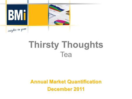 Thirsty Thoughts Tea Annual Market Quantification December 2011.