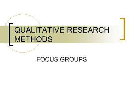 Focus group in research methodology