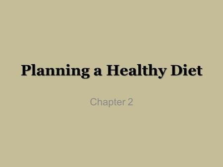 Planning a Healthy Diet Chapter 2. 1956 - 1992.