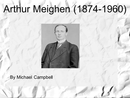 Arthur Meighen (1874-1960) ‏ By Michael Campbell.