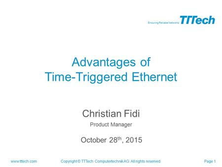 Advantages of Time-Triggered Ethernet