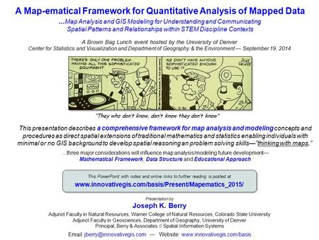 A Map-ematical Framework for Quantitative Analysis of Mapped Data …Map Analysis and GIS Modeling for Understanding and Communicating Spatial Patterns.