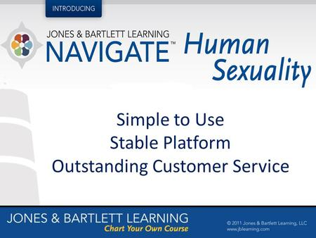 Simple to Use Stable Platform Outstanding Customer Service.