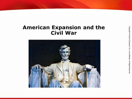 TEKS 8C: Calculate percent composition and empirical and molecular formulas. American Expansion and the Civil War.