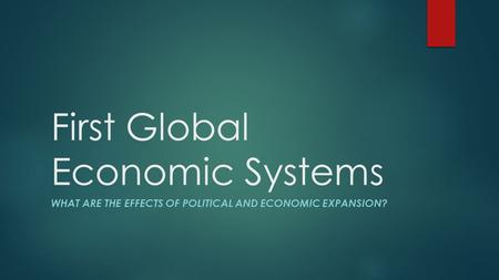 First Global Economic Systems