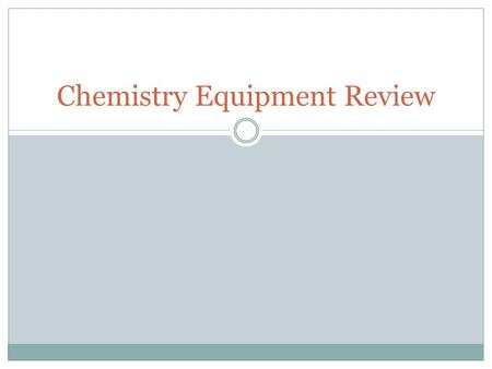 Chemistry Equipment Review. Balance Beaker.