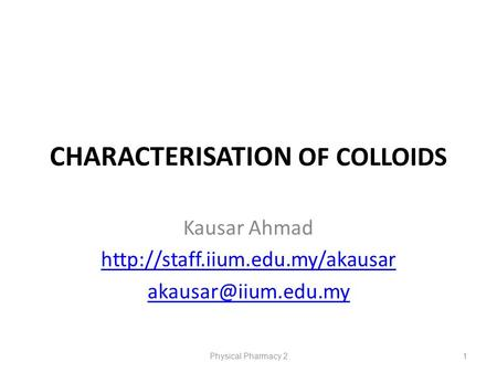 CHARACTERISATION OF COLLOIDS