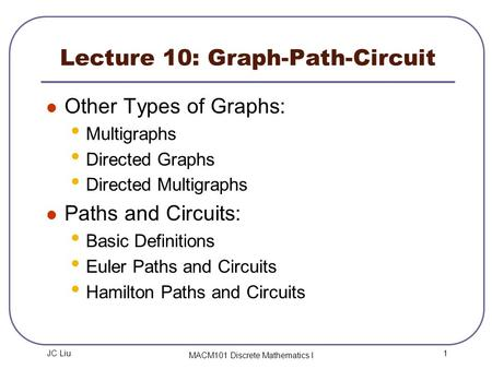 Lecture 10: Graph-Path-Circuit