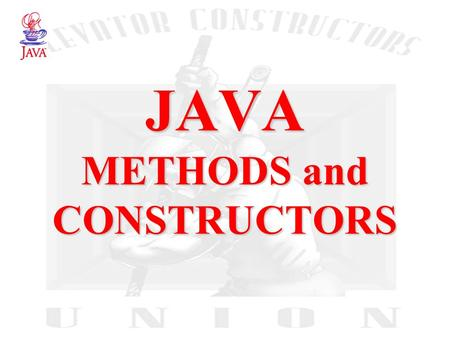 JAVA METHODS and CONSTRUCTORS. 2 JAVA Classes The class is the fundamental concept in JAVA (and other OOPLs) A class describes some data object(s), and.