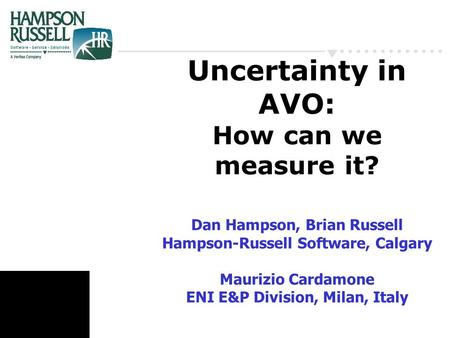 Uncertainty in AVO: How can we measure it? Dan Hampson, Brian Russell