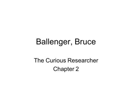 The Curious Researcher Chapter 2