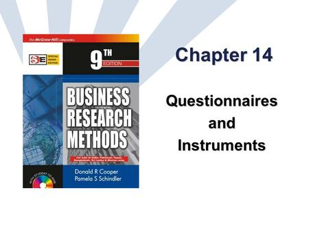 14-1 Chapter 14 QuestionnairesandInstruments. 14-2 Learning Objectives Understand the link forged between the management dilemma and the communication.