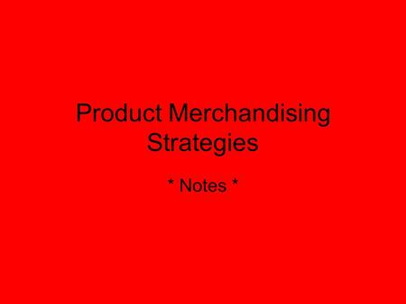Product Merchandising Strategies
