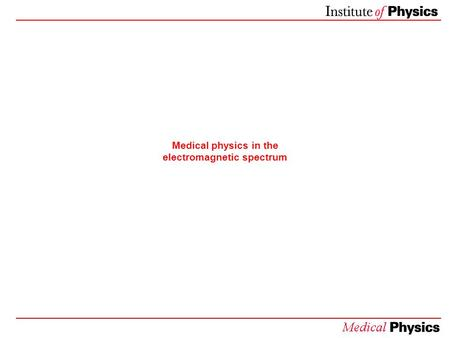 Medical physics in the electromagnetic spectrum. Radio Waves: Mobile Phones.