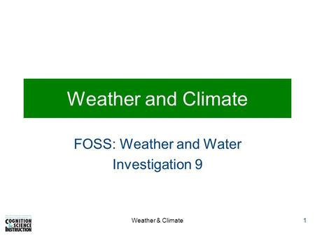 FOSS: Weather and Water Investigation 9