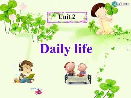 Unit 2 Daily life. Speaking ) 学科网 /s/ nice sing books caps hopes makes /z/ always zoo animals potatoes buys loves /iz/) 学科网 beaches boxes closes washes.