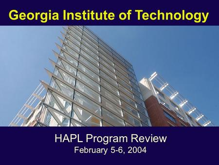 Georgia Institute of Technology HAPL Program Review February 5-6, 2004.