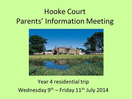 Hooke Court Parents' Information Meeting