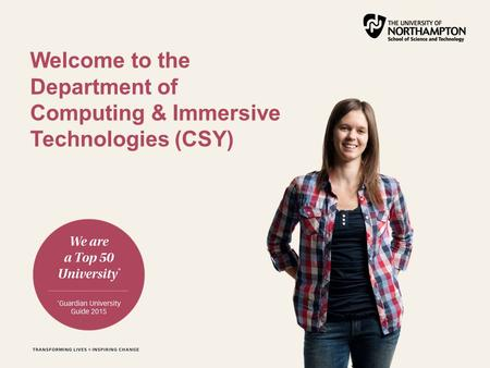 Welcome to the Department of Computing & Immersive Technologies (CSY)