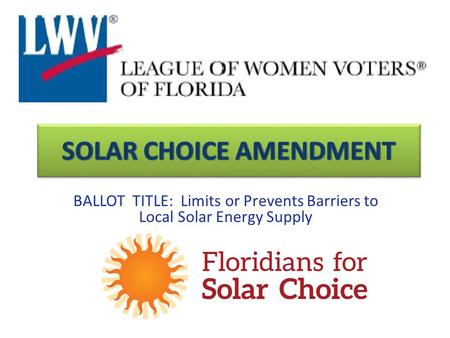 BALLOT TITLE: Limits or Prevents Barriers to Local Solar Energy Supply.